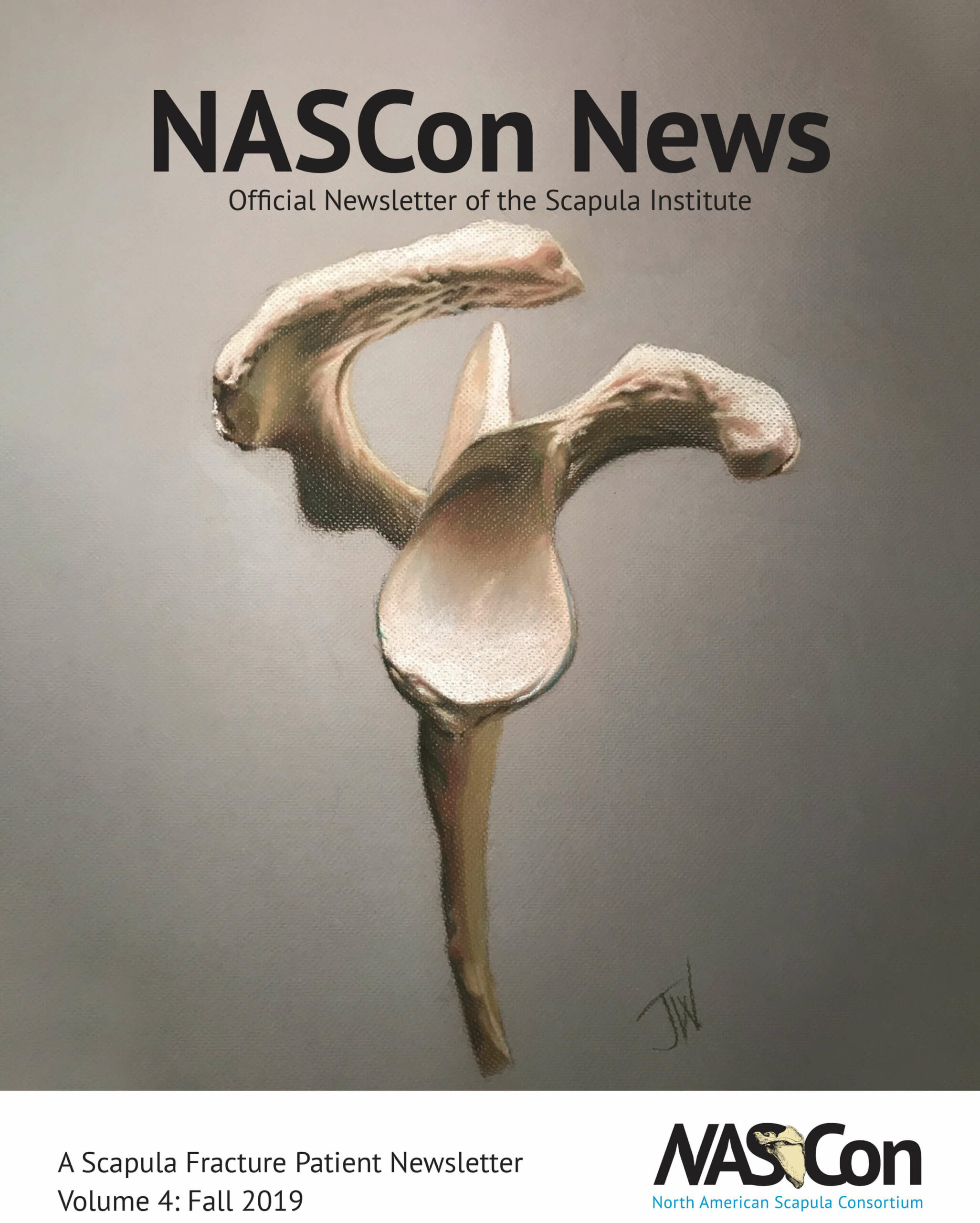 A Scapula Fracture Patient Newsletter Volume 3: Spring 2019