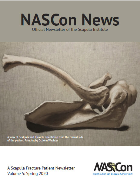 A Scapula Fracture Patient Newsletter Volume 5: Spring 2020